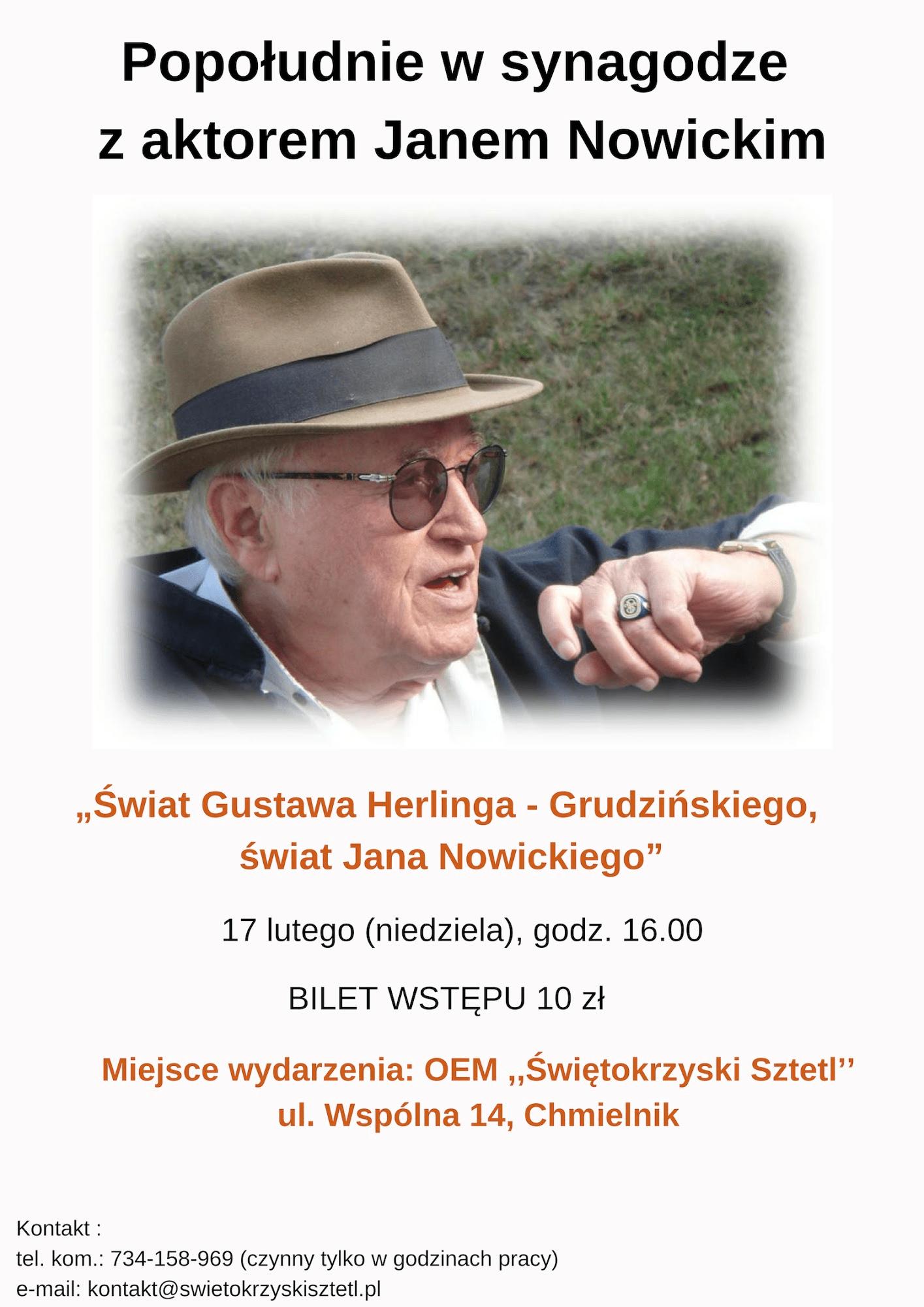 Popołudnie z aktorem w synagodze  Świat Gustawa Herlinga – Grudzińskiego, świat Jana Nowickiego